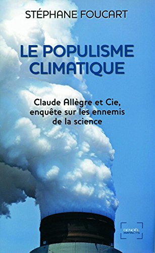 Le Populisme climatique: Claude Allègre...