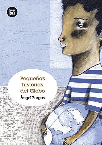 Pequeñas historias del Globo (Grandes Lectores)