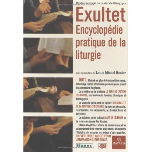 Exultet. Encyclopédie pratique de la liturgie