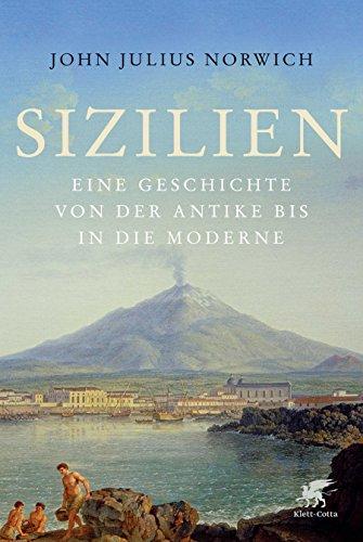 Sizilien: Eine Geschichte von der Antike bis in die Moderne (German Edition)