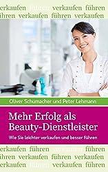 Mehr Erfolg als Beauty-Dienstleister