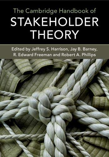 The Cambridge Handbook of Stakeholder Theory (English Edition)