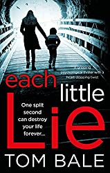 Each Little Lie: A gripping psychological thriller with a heart-stopping twist