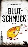 Blutschmuck: Thriller (Thriller im GMEINER-Verlag)