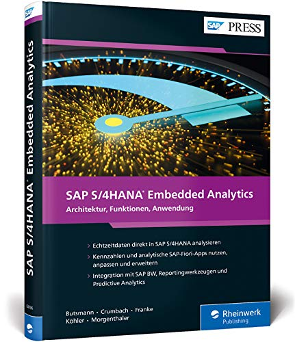 SAP S/4HANA Embedded Analytics: Operatives Reporting in Echtzeit (SAP PRESS)