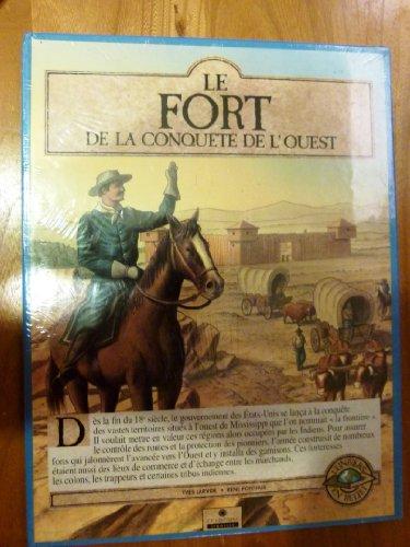 Le Fort de la conquête de l'Ouest