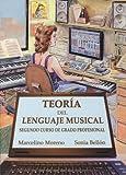 BELLON y MORENO - Teoria del Lenguaje Musical 2º (Grado Profesional)