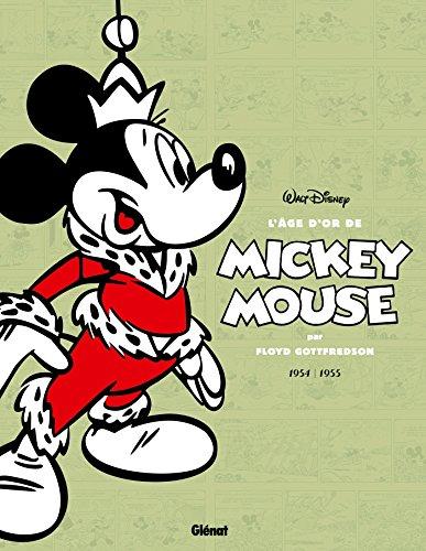 L'âge d'or de Mickey Mouse - Tome 11: 1954/1955 - Le Monde souterrain et autres histoires par Floyd Gottfredson