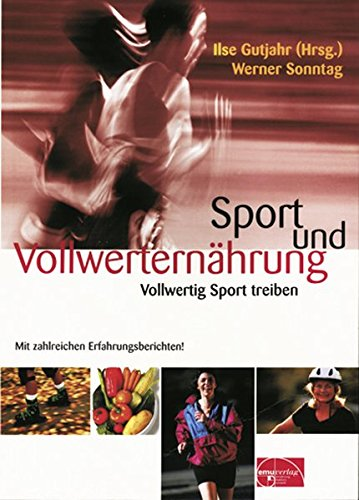 Sport und Vollwerternährung