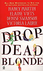 Drop-Dead Blonde (Blackbird Sisters Mystery a Dead-End Job Mystery a Scumble R)
