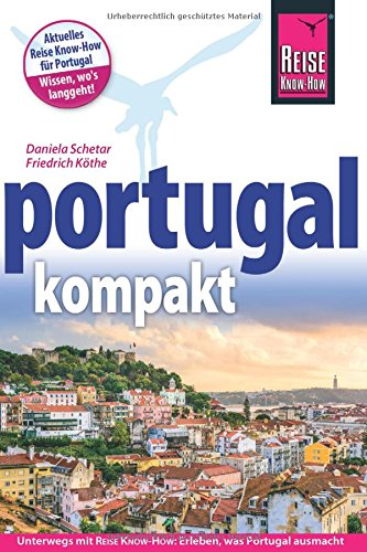 Preisvergleich Produktbild Reise Know-How Portugalkompakt (Reiseführer)