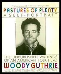 Pastures of Plenty: A Self-portrait
