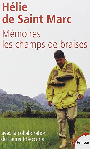Mémoire : Les champs de braises par Hélie de Saint Marc