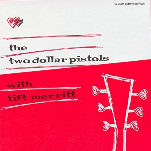 two-dollar-pistols-with-tift-merritt-vinilo