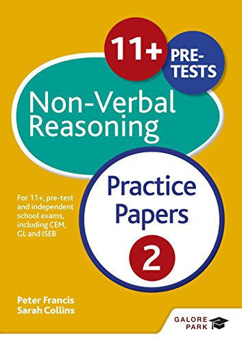 11+ Non-Verbal Reasoning Practice Papers  2: For 11+, pre-test and independent school exams including CEM, GL and ISEB (GP)