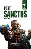 Port Sanctus nº 03/10: El despertar de la Bestia nº3 (Timunmas)