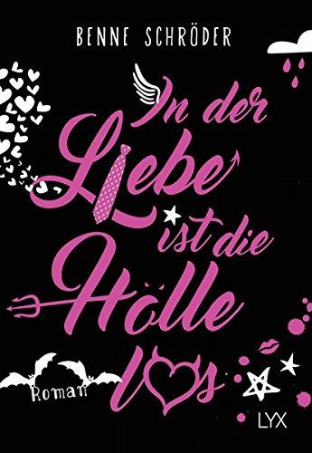 In der Liebe ist die Hölle los (Catalea Morgenstern, Band 1)