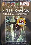 Die offizielle Marvel-Comic-Sammlung 74: Ultimate Comics Spider-Man - Wer ist Miles Morales?