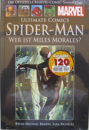 Die offizielle Marvel-Comic-Sammlung 74: Ultimate Comics Spider-Man - Wer ist Miles Morales? (Morales Ultimate Spiderman Miles)