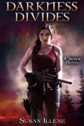 Darkness Divides: Book 3 (Sensor Series) (English Edition)
