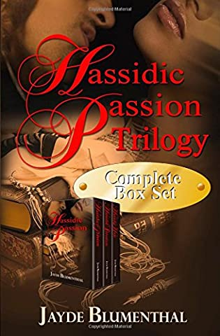 Hassidic Passion: The Complete Trilogy