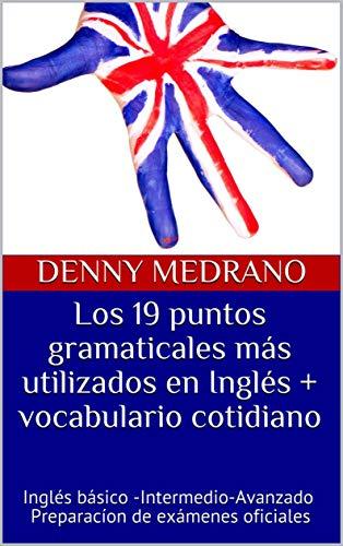 Los 19 puntos gramaticales más utilizados en Inglés + vocabulario ...