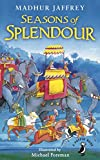 Seasons of Splendour: Tales, Myths and Legends of India (A Puffin Book)