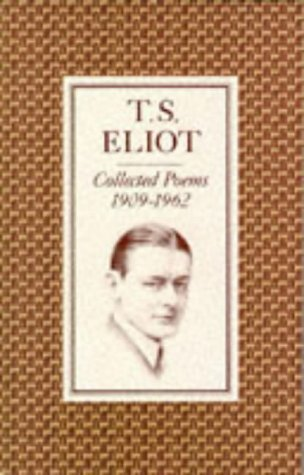 Collected Poems, 1909-62 by Eliot, T. S. [1974]