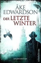 Der letzte Winter: Der zehnte Fall für Erik Winter (Ein Erik-Winter-Krimi 10)