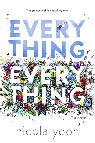 [PDF] Téléchargement gratuit Livres Everything, Everything by Nicola Yoon (2015-09-05)