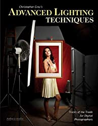 Christopher Grey's Advanced Lighting Techniques: Tricks of the Trade for Digital Photographers by Christopher Grey (2010-08-01)