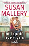 Not Quite Over You (Happily Inc., Band 4)
