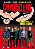 Diabolik - Celebrity Hunted