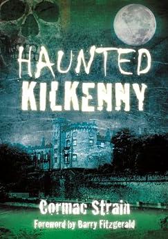 Haunted Kilkenny by [Strain, Cormac]