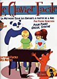 Le Clavier Facile (Book & CD French): Noten, CD