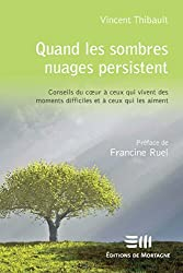 Quand les sombres nuages persistent (Hors-collection) (French Edition)
