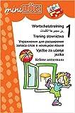 Mehrsprachiges Wortschatztraining 1: Themenorientierte Wortfelder in Arabisch, Deutsch, Polnisch, Russisch, Serbo-Kroatisch, Türkisch