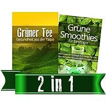 Trinke-Grün-Paket: Grüner Tee & Grüne Smoothies für Einsteiger
