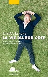 La vie du bon côté par Keisuke Hada