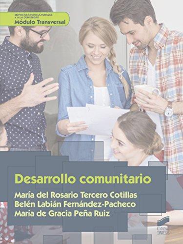 Desarrollo comunitario (Servicios socioculturales y a la comunidad nº 47)