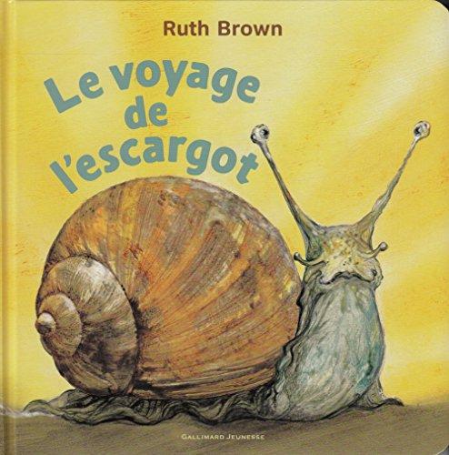Le voyage de l'escargot par Ruth Brown
