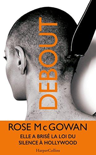 DEBOUT par Rose McGowan