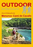Menorca: Camí de Cavalls (OutdoorHandbuch) - Idhuna Barelds, Wolfgang Barelds