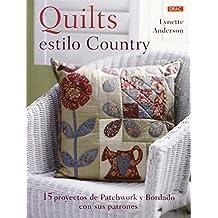 Quilts Con Estilo Country (Labores) de Lynette Anderson (3 mar 2015) Tapa blanda