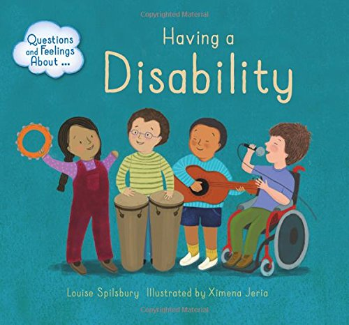 Having a Disability (Questions and Feelings About)