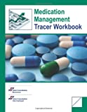 Medication Management Tracer Workbook