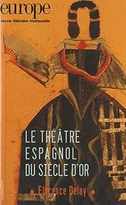 """Afficher """"Europe n° (2012-10)n1002 Le théâtre espagnol du siècle d'or"""""""