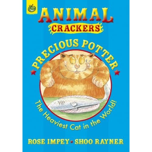 Precious Potter (Animal Crackers) by Rose Impey (2009-02-05)