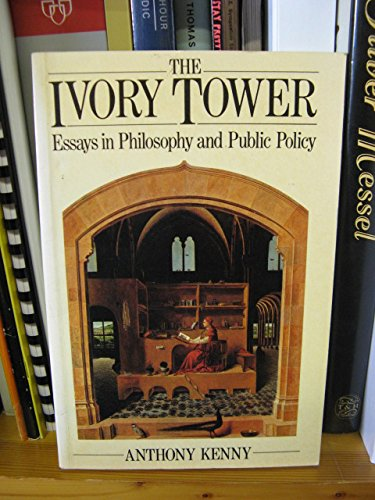 the-ivory-tower-essays-in-philosophy-and-public-policy