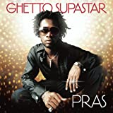 Songtexte von Pras Michel - Ghetto Supastar